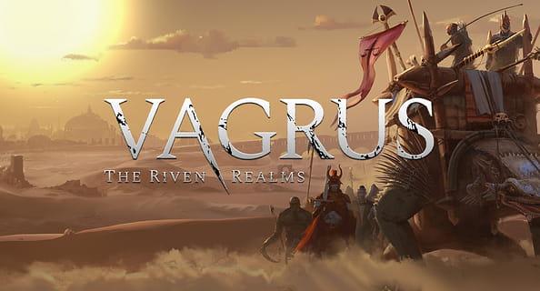 Vagrus - The Riven Realms: Prologue