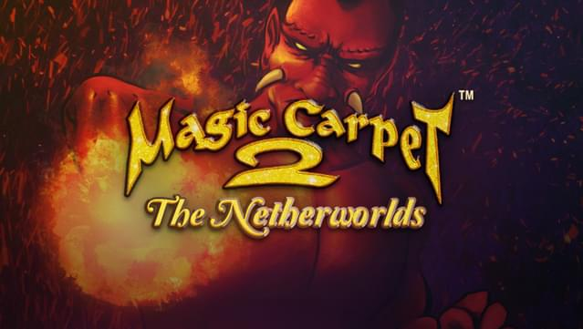 Magic Carpet™ 2: The Netherworlds