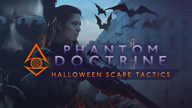 Phantom Doctrine   Halloween Scare Tactics On GOG.com