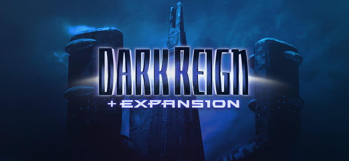 Dark Reign + Expansion