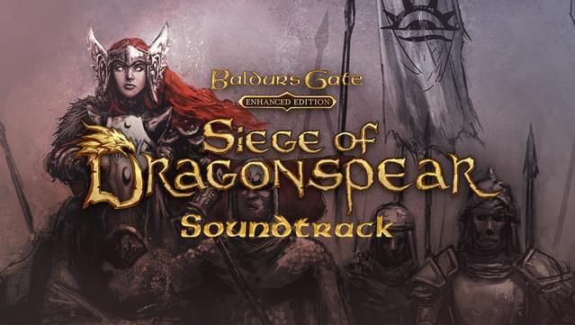 Siege of Dragonspear Enhanced Edition Official Soundtrack
