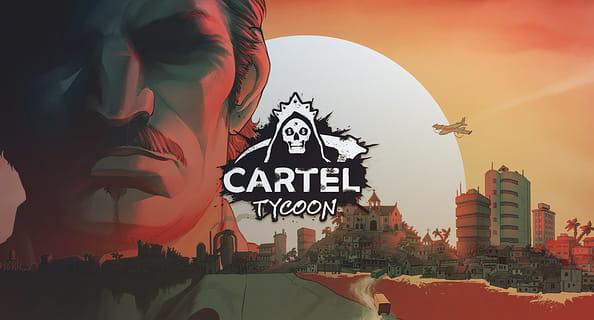 Cartel Tycoon Demo