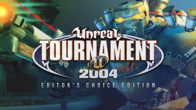Unreal Tournament 2004 Editor's Choice Edition